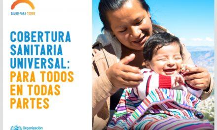 Día mundial de la salud. Un llamado a la salud universal