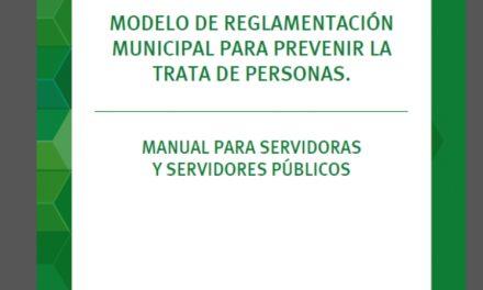 Modelo de Reglamentación Municipal para prevenir la trata de personas. (2014)