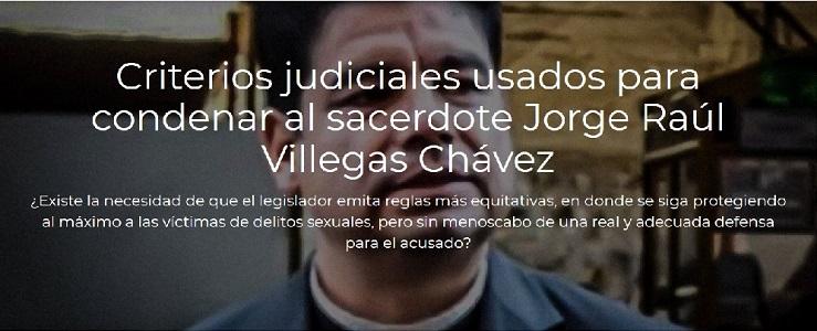 La sentencia por delitos sexuales contra del sacerdote Raúl Villegas: un análisis jurídico