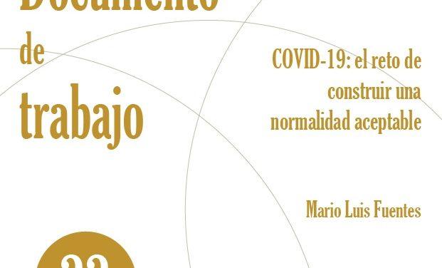 COVID19: el reto de construir una normalidad aceptable